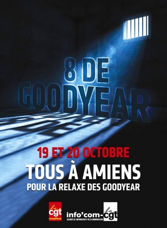 Pour la relaxe des Goodyear, toutes et tous à Amiens les 19 et 20 octobre 2016 !