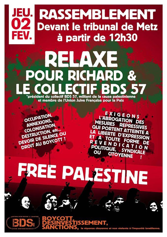 Relaxe pour Richard, président du collectif BDS 57, militant de la cause palestinienne et membre de l'Union Juive Française pour la Paix !
