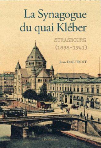 La synagogue du quai Kléber, par Jean Daltroff