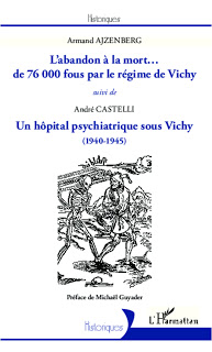 L'abandon à la mort de 76 000 fous par le régime de Vichy