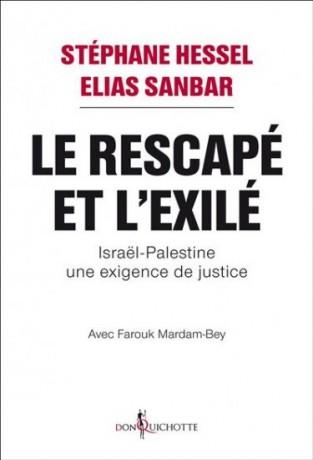 Stéphane Hessel et Elias Sanbar: Le rescapé et l'exilé