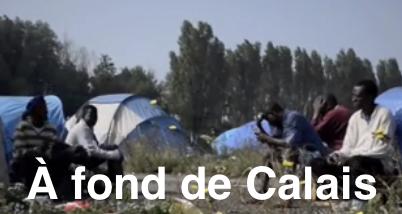 À fond de Calais (Médecins du Monde)