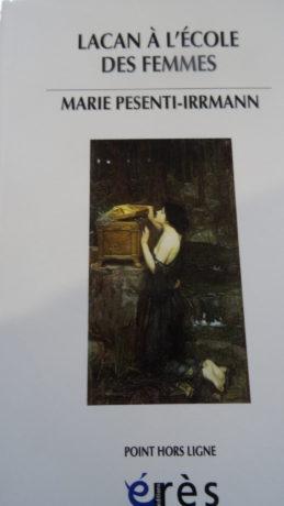 Lacan à l'école des femmes, par Marie Pesenti-Irrmann