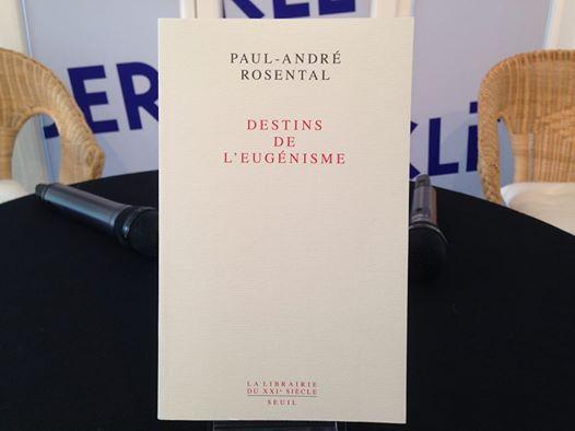 Destins de l'eugénisme, par André-Paul Rosental