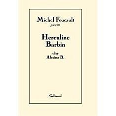 Foucault et Herculine Barbin : un hermaphrodite au cœur de la théorie du genre