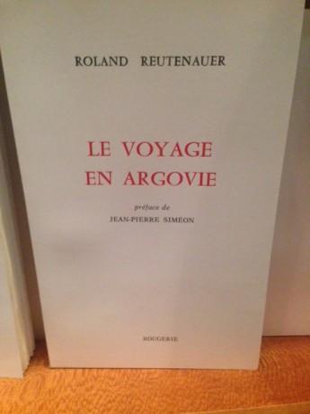 Le voyage en Argovie, par Roland Reutenauer