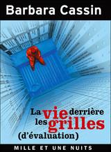 La vie derrière les grilles (d'évaluation), Roland Gori, L'appel des appels