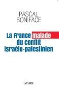 La France est-elle malade du conflit israélo-palestinien ?