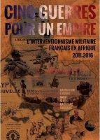 L'interventionnisme militaire français en Afrique 2011-2016