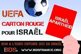 M. Platini – Président de l'UEFA: Revenez sur votre décision d'organiser l'Euro Espoirs 2013 en Israël