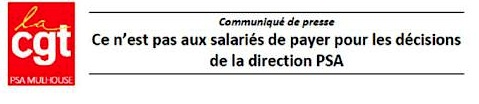 Mulhouse : Ce n'est pas aux salariés de payer pour les décisions de la direction PSA