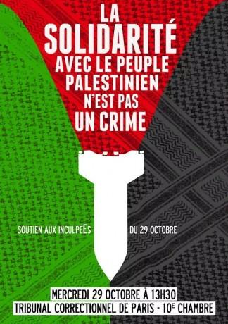 La solidarité avec le peuple palestinien n'est pas un crime ! Soutien aux inculpéEs du 29 octobre