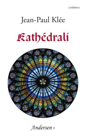 Kathédrali lu par Jean-Paul Klée
