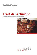 """L'art de la clinique"" par Jean-Richard Freymann"