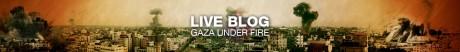 Gaza Blog Live [Al Jazeera]