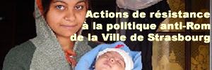 Actions de résistance à la politique anti-Rom de la ville de Strasbourg 2012-2014
