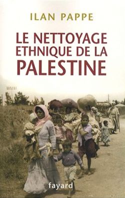 Palestine au coeur: Le nettoyage ethnique par d'autres moyens