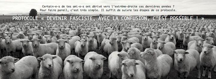 """Protocole: """"Avec la confusion, devenir fasciste, c'est possible! »"""