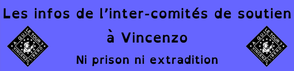 Les infos de l'inter-comités de soutien à Vincenzo Vecchi