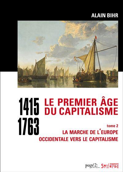 Alain Bihr et le premier âge du capitalisme