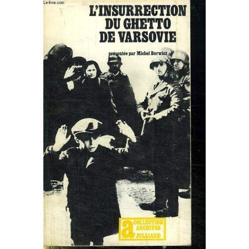 19 avril 1943: Insurrection du ghetto de Varsovie